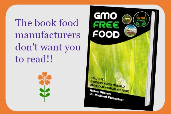 GMO Free Food – The Book Food Manufactures Don't Want You To Read