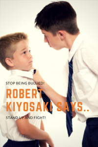 robert Kiyosaki says stand up and fight