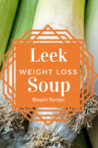 leek weight loss recipe