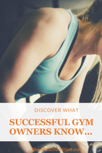 Discover what successful gym owners know about nutrition